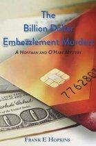 The Billion Dollar Embezzlement Murders