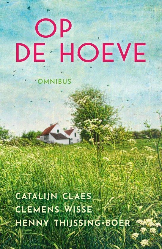Boek cover Op de hoeve omnibus van Catalijn Claes (Paperback)