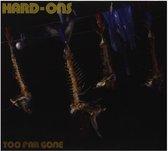 Too Far Gone (2Cd)