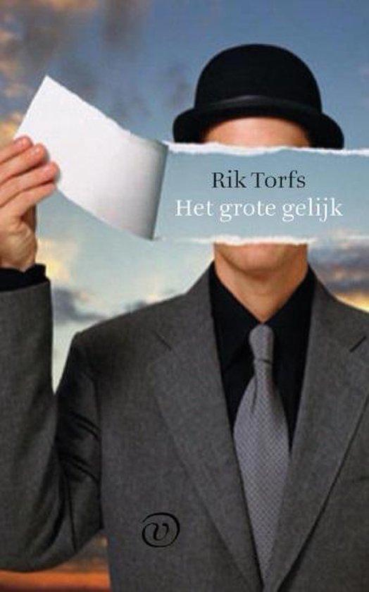 Het grote gelijk - Rik Torfs |