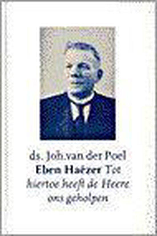 EBEN HAEZER - Johan van der Poel |