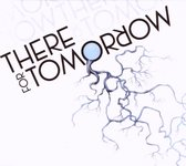 There For Tomorrow -Digi-