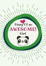 Diary Of an Awesome Girl