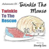 Adventures Of Twinkle The Mouse