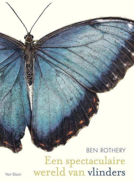 Boek cover Een spectaculaire wereld van vlinders van Ben Rothery (Hardcover)