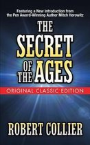 The Secret of the Ages (Original Classic Edition)