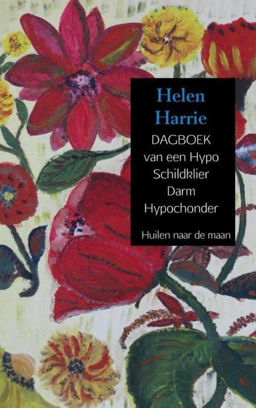 DAGBOEK van een Hypo Schildklier Darm Hypochonder - Helen Harrie   Readingchampions.org.uk