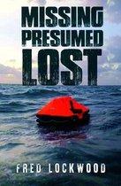 Missing Presumed Lost