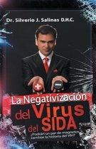 La Negativizaci n del Virus del Sida