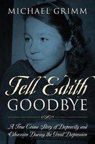 Tell Edith Goodbye