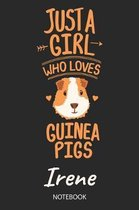 Just A Girl Who Loves Guinea Pigs - Irene - Notebook