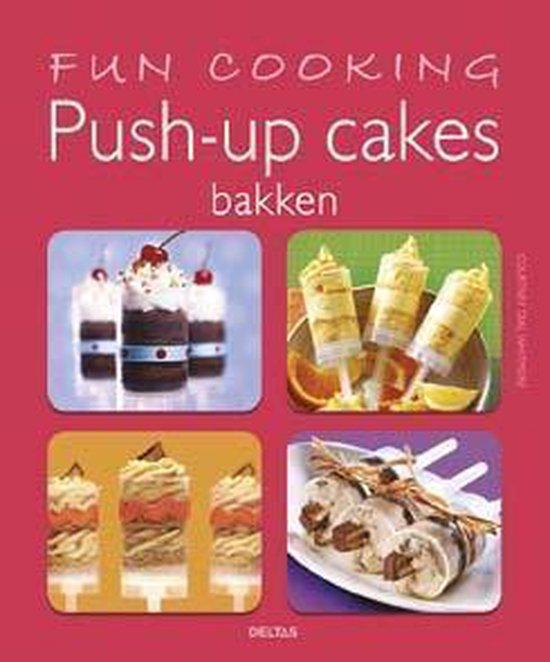 Cover van het boek 'Fun Cooking Push-up cakes bakken'