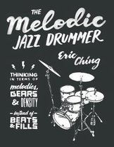 The Melodic Jazz Drummer