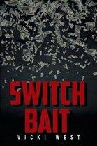 Switch Bait