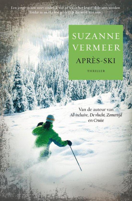 Après-ski - Suzanne Vermeer   Fthsonline.com