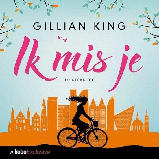 Ik mis je - Gillian King |