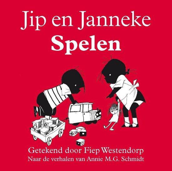 Jip en Janneke Spelen - Annie M.G. Schmidt |