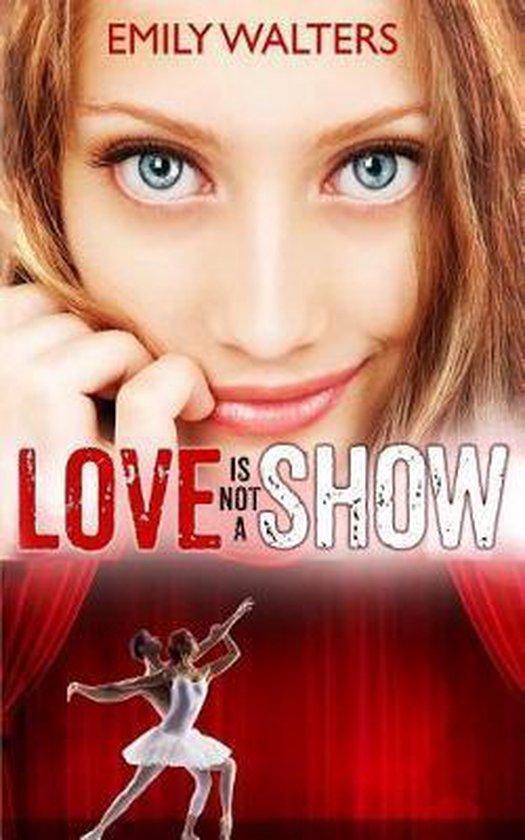 Love Isn't a Show