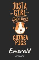 Just A Girl Who Loves Guinea Pigs - Emerald - Notebook
