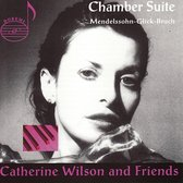 Chamber Suite - Mendelssohn, Glick, Bruch / Wilson & Friends