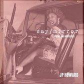 Say/Mirror