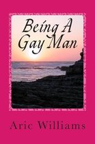 Being A Gay Man