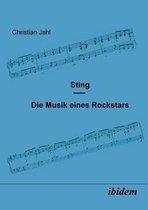 Sting. Die Musik eines Rockstars