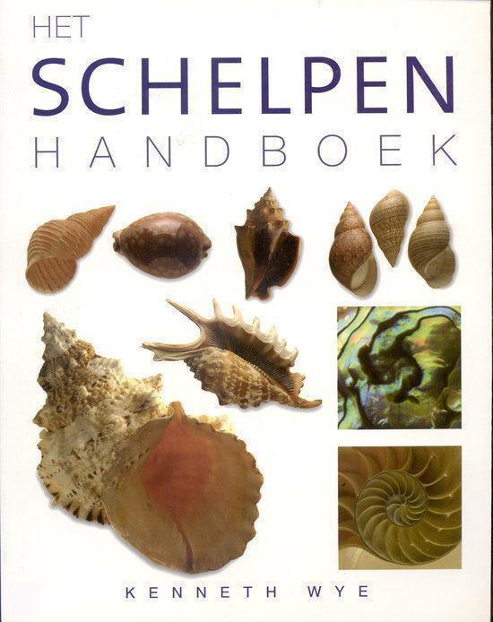 Het Schelpen Handboek - Kenneth R. Wye |