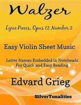 Walzer Lyric Pieces Opus 12 Number 2 Easy Violin Sheet Music
