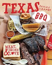 Texas Bbq : Meat, Smoke & Love
