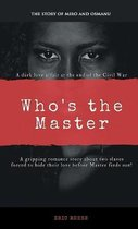 Who's the Master