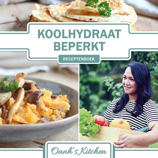 Boek cover Oanhs Kitchen - Koolhydraatbeperkt Receptenboek van Oanh Ha Thi Ngoc (Paperback)