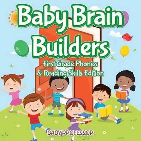 Baby Brain Builders First Grade Phonics & Reading Skills Edition
