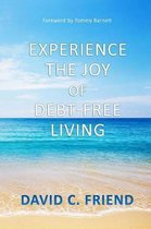 Experience The Joy Of Debt-Free Living