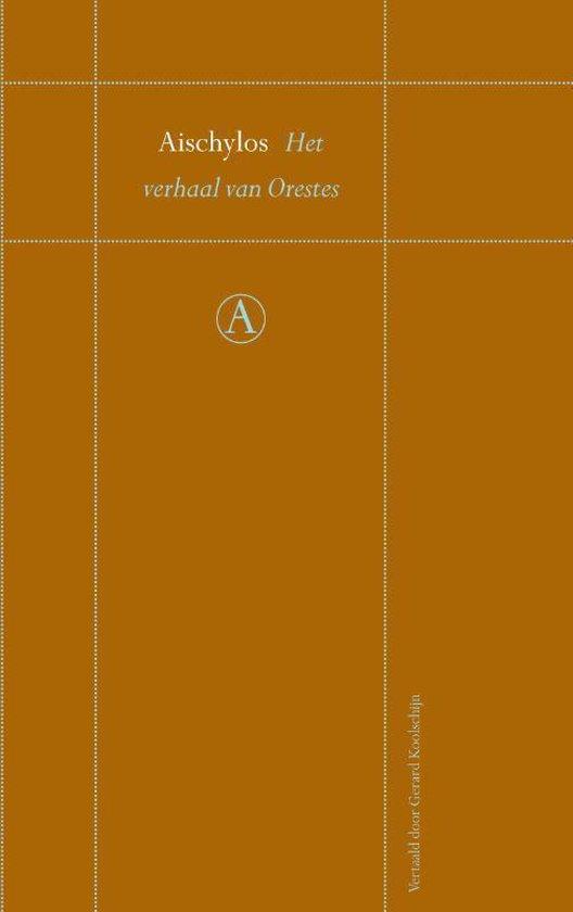 Het verhaal van Orestes - Aischylos |
