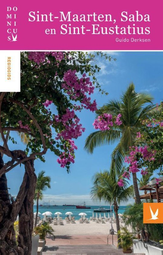 Sint-Maarten, Saba en Sint-Eustatius - Guido Derksen |