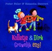 Kolletje en Dirk - Gruwelijk eng
