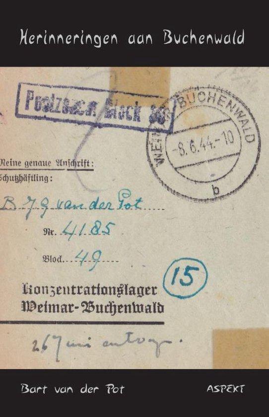 Herinneringen aan Buchenwald - Bart van der Pot |
