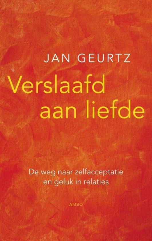 Boek cover Verslaafd aan liefde van Jan Geurtz (Paperback)