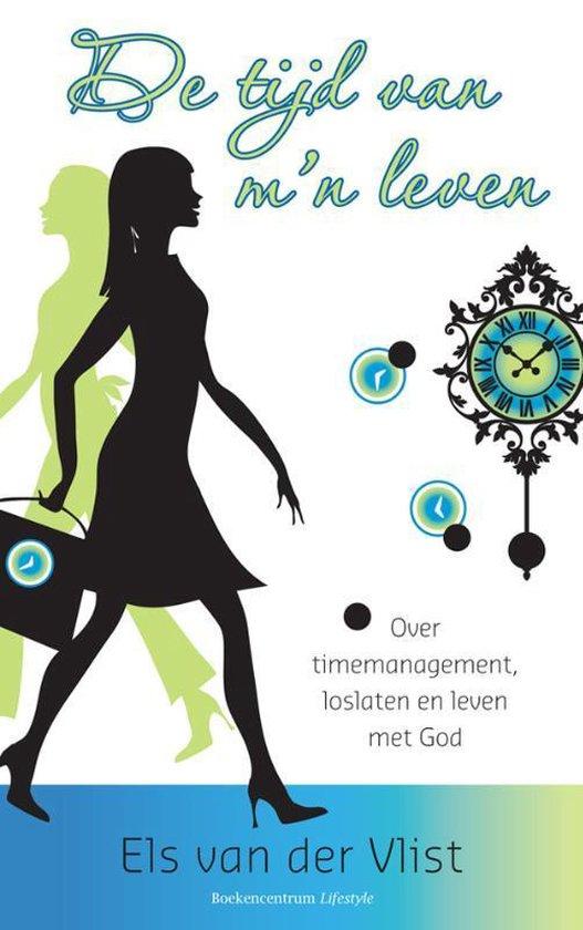 Boekencentrum Lifestyle - De tijd van m'n leven - Els van der Vlist |