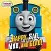 Happy, Sad, Mad, and Glad! (Thomas & Friends)