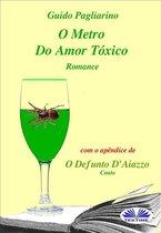 O Metro Do Amor Tóxico - Romance