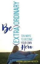 Be (Extra)Ordinary