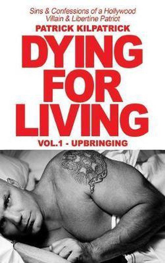 Boek cover Dying for a Living van Patrick Kilpatrick (Hardcover)