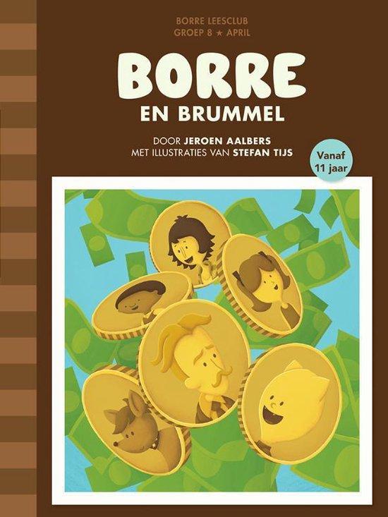 De Gestreepte Boekjes - Groep 8 april: Borre en Brummel - Jeroen Aalbers |