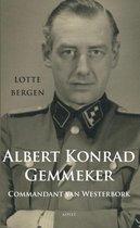 Boek cover Albert Konrad Gemmeker Commandant van Westerbork van Lotte Bergen (Paperback)