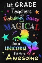 1st Grade Teachers are Fabulous, Sassy and Magical