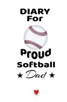 Diary For Proud Softball Dad