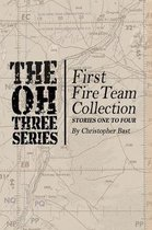 Oh-Three-Series First Fire Team Collection