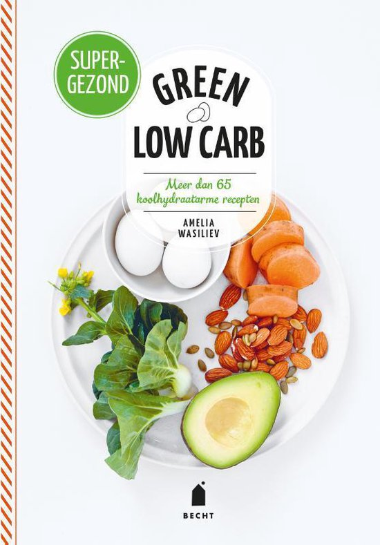 Super groen - Green low carb - Amelia Wasiliev |